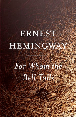 <i>For Whom the Bell Tolls</i> by Ernest Hemingway